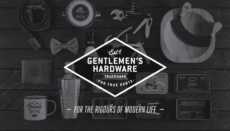 Gentleman's Hardware Trademark - For the True Gents - For the Rigours of Modern Life